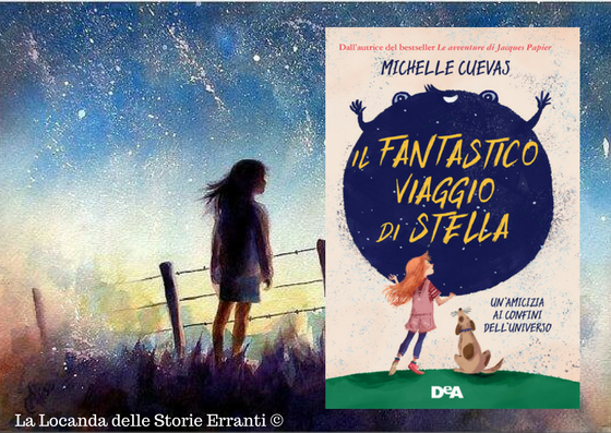 RECENSIONE | Il fantastico viaggio di Stella di Michelle Cuevas