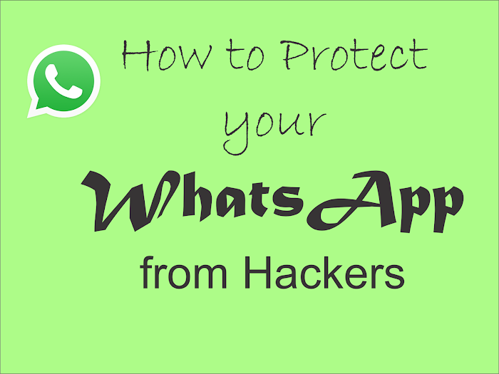 How to Protect your WhatsApp from Hackers