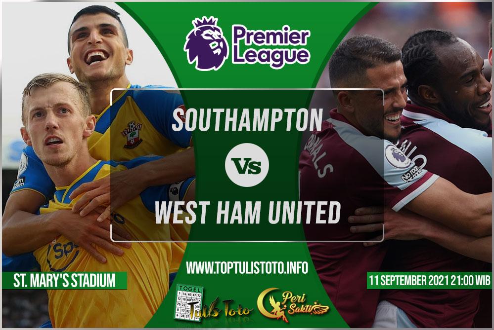 Prediksi Southampton vs West Ham United 11 September 2021