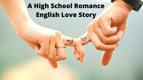 A High School Romance English Love Story