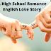 A High School Romance English Love Story