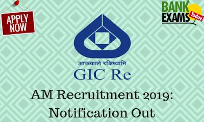 GIC AM Recruitment 2019: Notification Out