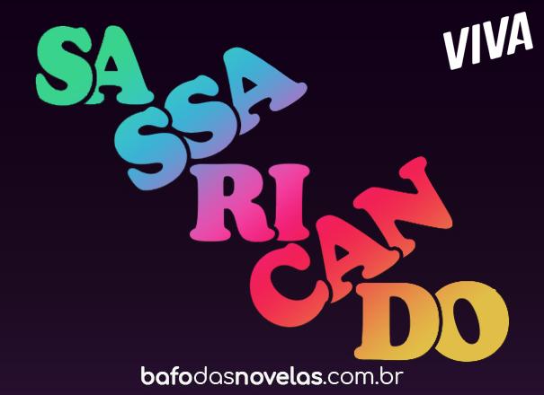"""Canal Viva - Resumo Semanal da novela """"Sassaricando"""" - 22 à 27 Março 2021"""