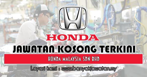 Jawatan Kosong 2018 di Honda Malaysia Sdn Bhd
