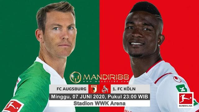 Prediksi FC Augsburg Vs FC Koln, Minggu 07 Juni 2020 Pukul 23.00 WIB
