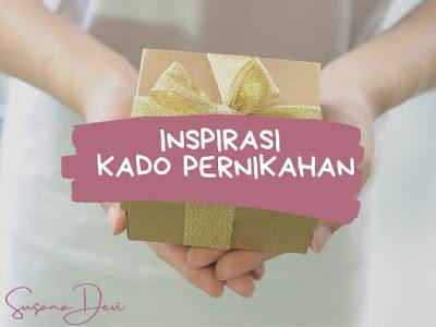 inspirasi-kado-pernikahan-unik-murah-bermanfaat