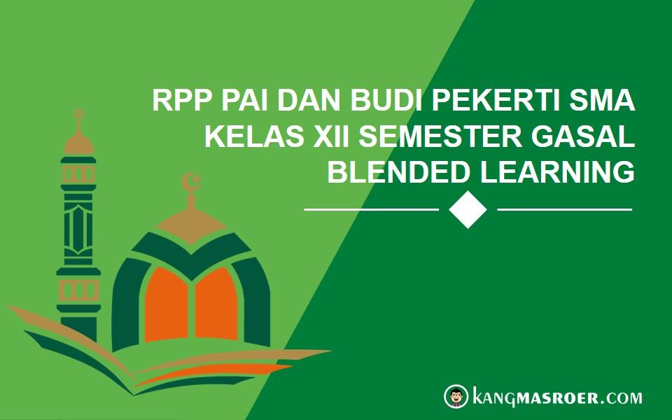RPP Blended Learning PAI Kelas XII Semester 1