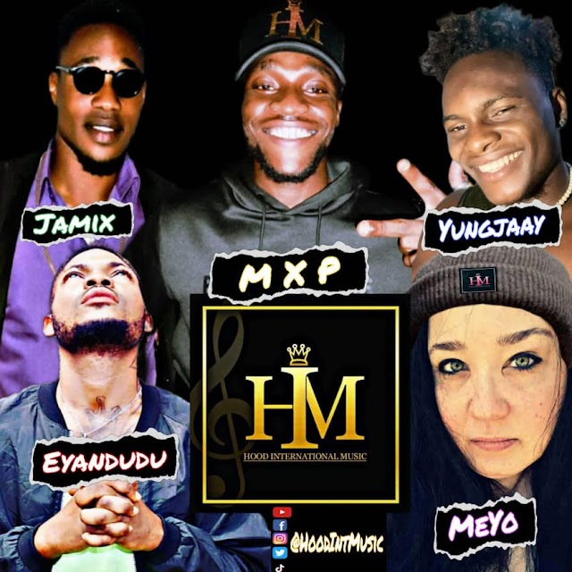 E-Gist: Meet Hood International Music Artists, MXP,OG Jamix,YungJaay,STF, SommyBeanie,Eyandudu and Meyo,