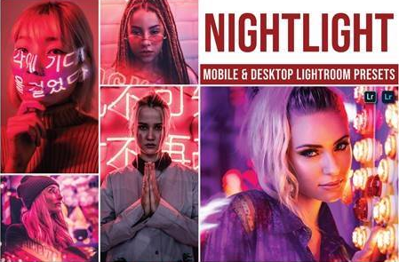 Presets Lightroom Nightlight (Mobile/Desktop)