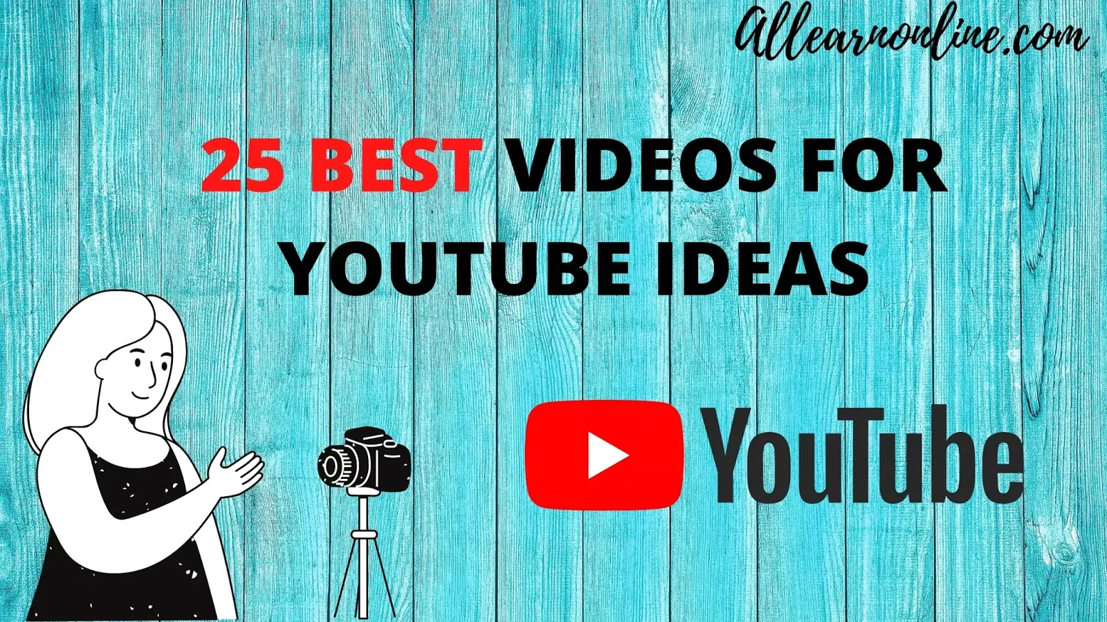 25 BEST VIDEOS FOR YOUTUBE IDEAS
