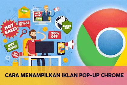 Cara Mengaktifkan Pemblokir Iklan Pop-Up Chrome