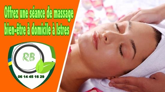 Offrez une séance de massage bien-être à domicile à Istres;