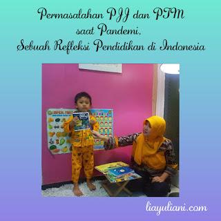 Refleksi Pendidikan Indonesia, antara PJJ dan PTM