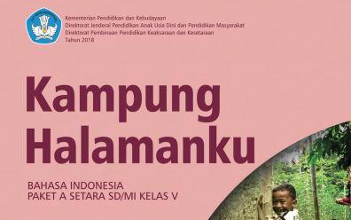 Buku Paket Bahasa Indonesia Kampung Halamanku Paket A Setara SD/MI