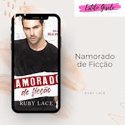 [Livro] #Resenha - Namorado de Ficção - Ruby Lace