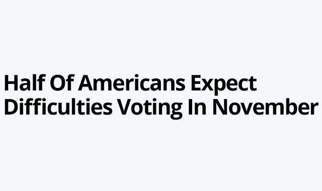 Majority of Americans to expect difficulties to cast their vote