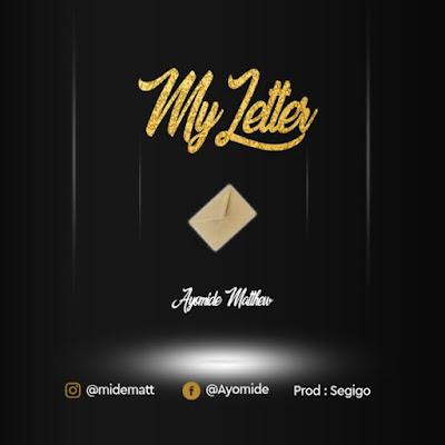 Ayomide - My Letter Audio