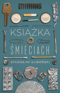 Stanisław Łubieński. Książka o śmieciach.