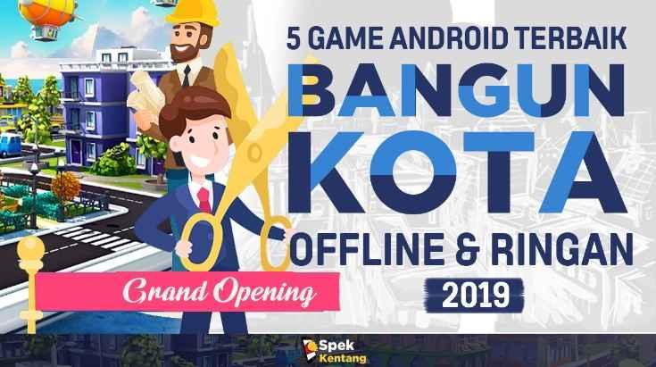 Game Simulasi Membangun Kota Offline Ringan Terbaik di Android 2019