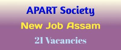 ARIAS Society Recruitment 2019 Assam, APART Assam Recruitment 2019