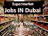 Supermarket Jobs In Dubai | Dubai Supermarket Jobs 2019|