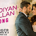 DIL DIYAN GALLAN SONG LYRICS - Tiger Zinda Hai | Salman Khan, Katrina Kaif