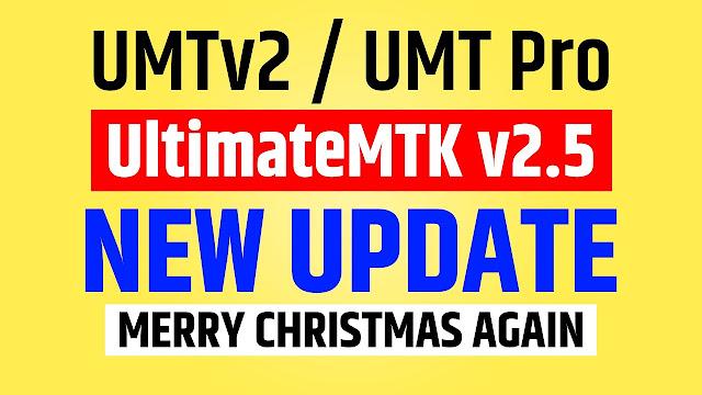 UMTv2 / UMT Pro UltimateMTK v2.5 Latest Update [25-12-2019]
