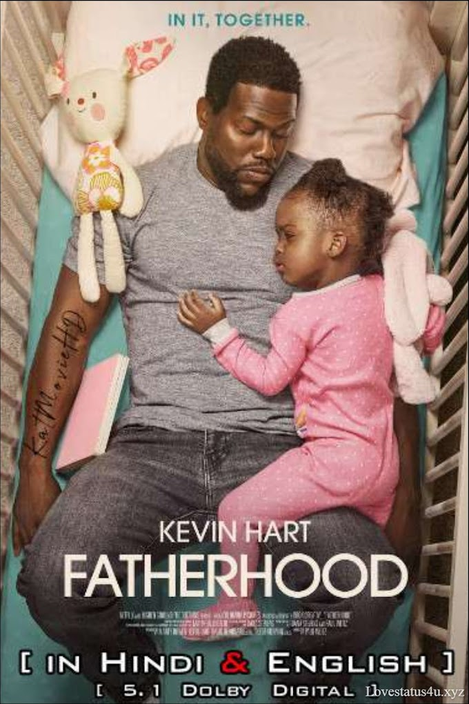 Fatherhood (2021) Hindi Dubbed (5.1 DD) [Dual Audio] WEBRip 1080p 720p 480p HD [Netflix Movie]