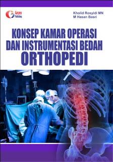 Konsep Kamar Operasi dan Instrumentasi Bedah Orthopedi