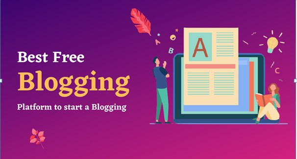 10 Best FREE Blogging Platforms to Start Your Blog in 2021