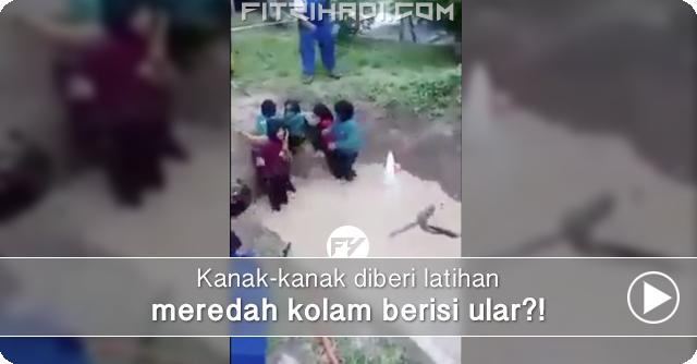 Video Kanak-Kanak Meredah Kolam Berisi Ular