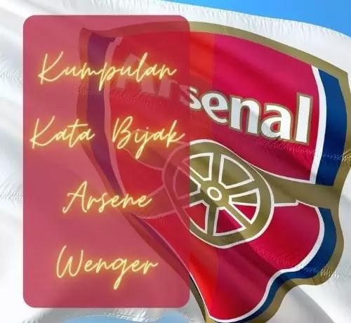 Kumpulan Kata Bijak Arsene Wenger