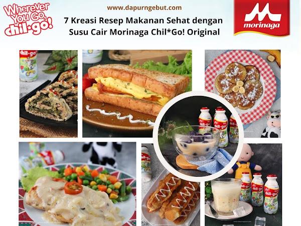 7 Kreasi Resep Makanan Sehat dengan Susu Cair Morinaga Chil*Go! Original
