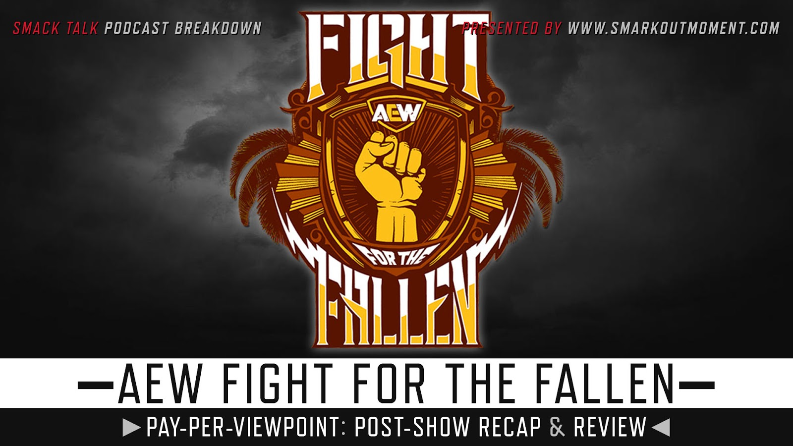 AEW Fight for the Fallen Recap and Review Podcast