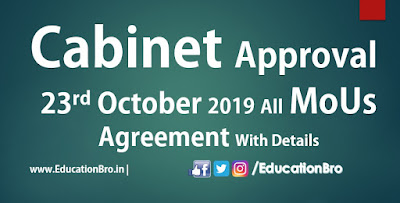Cabinet Approval 23rd October 2019 All MoU and Agreements with Details