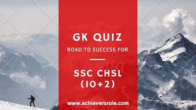 GK Quiz Pratice Set For SSC CHSL (10+2)