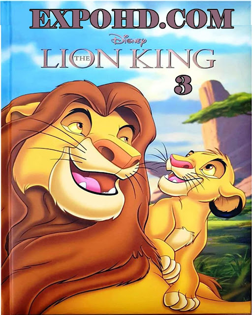 The Lion King 3 2004 Full Movie Download 480p | 720p | Esub 1.3Gb