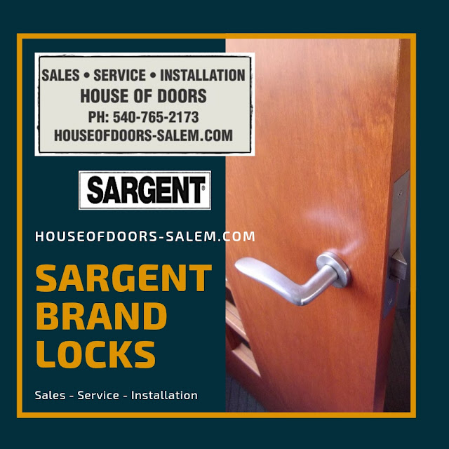 Sargent brand locks sold, serviced and installed by House of Doors - Roanoke, VA