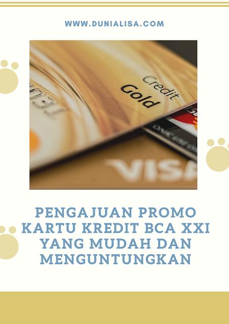 pengajuan promo kartu kredit BCA XXI