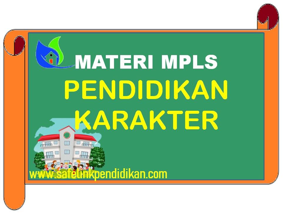 Materi MPLS Pendidikan Karakter