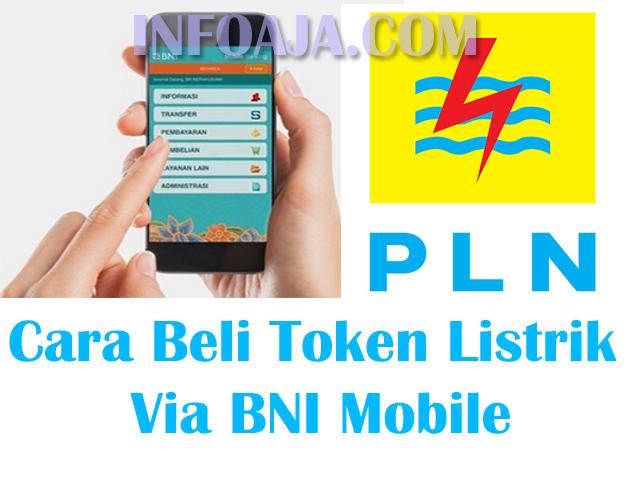 Cara Beli Token Listrik Via BNI Mobile
