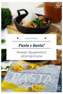 Buchtipp Pasta e basta! Rezept - Spaghettoni all'amatriciana - Gartenblog Topfgartenwelt #pasta #nudelteig #nudelnselbermachen #pastaselbermachen #spaghettoniallamatriciana #pastaebasta #italienischkochen #italien #italienischeküche