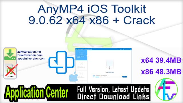 AnyMP4 iOS Toolkit 9.0.62 x64 x86 + Crack