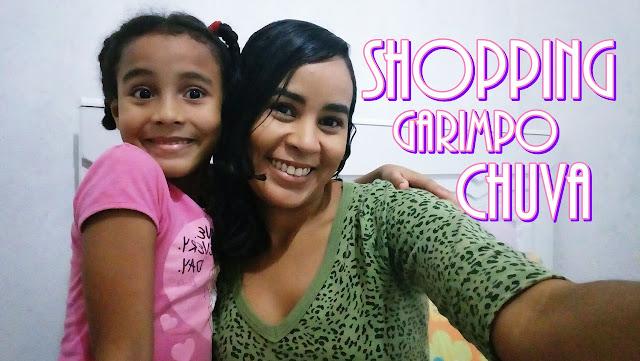 RIACHUELO, SHOPPING E MUITA CHUVA - VLOG