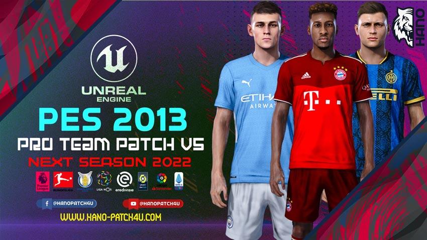 Pro Team Patch V5 AIO - Next Season 2022 For PES 2013 PC