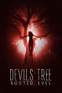 Poster Devil's Tree: Rooted Evil