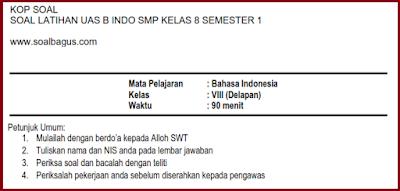 Download Soal latihan uas smp kelas 8 pelajaran b indonesia semester 1/ ganjil ktsp gratis tahun 2016 2017