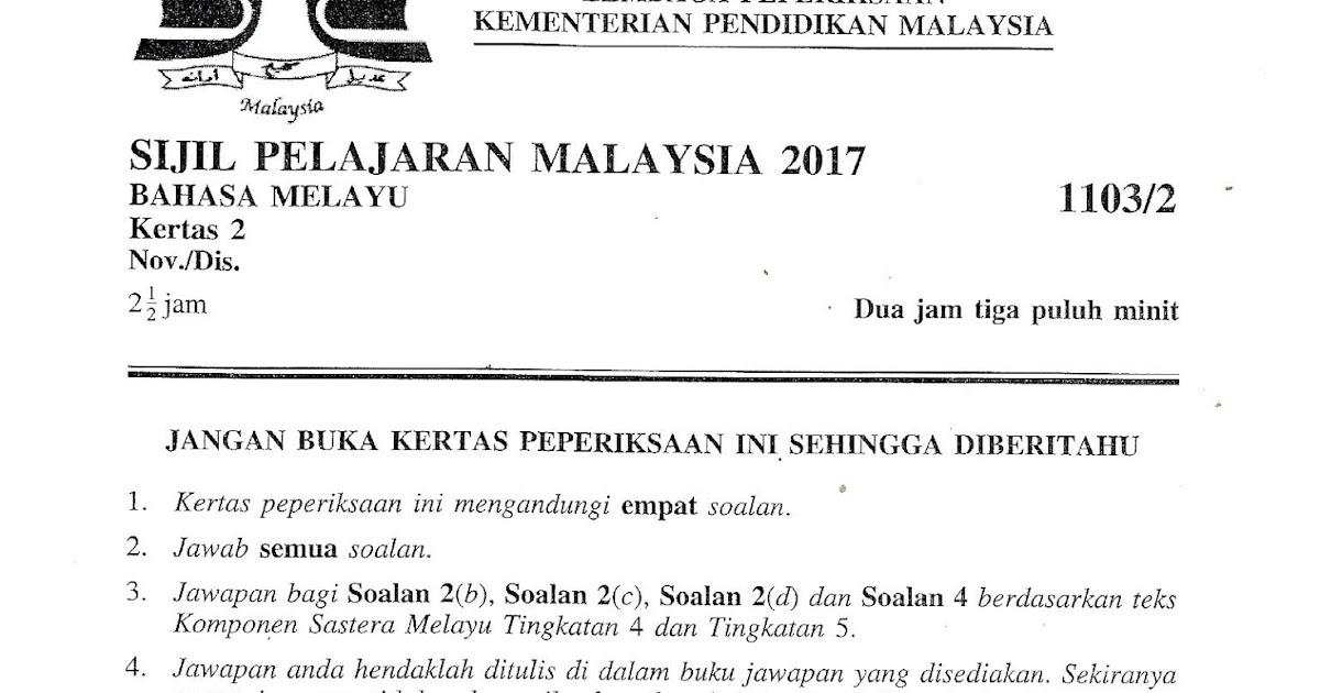 Soalan Sebenar Spm 2019 Bahasa Inggeris Selangor A