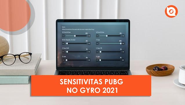 Sensitivitas PUBG No Gyro 2021