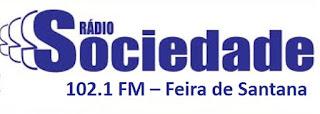 Rádio Sociedade FM - Feira de Santana/BA